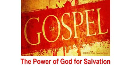 The Gospel: The Power of God for Salvation tickets
