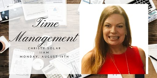 Time Management with Christy Solar