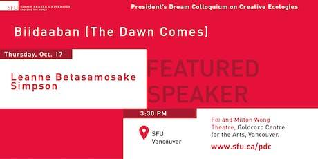 President's Dream Colloquium: Leanne Betasamosake Simpson tickets