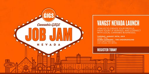 Vangst Nevada Launch - Cannabis GIGS Job Jam!