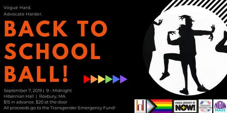 Back to School Ball: Fundraiser for the Transgender Emergency Fund  tickets