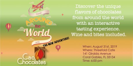 Travel around the world with Cao Chocolates - The New Adventure! tickets