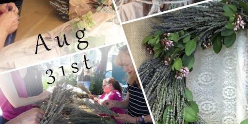 Lavender Wreaths Workshop! Aug 31st!