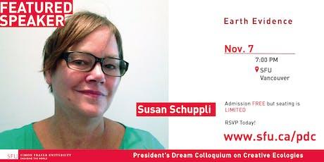 President's Dream Colloquium:  Susan Schuppli tickets
