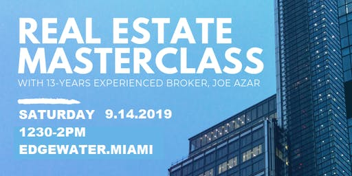 MASTER CLASS IN THE REAL ESTATE BROKERAGE INDUSTRY