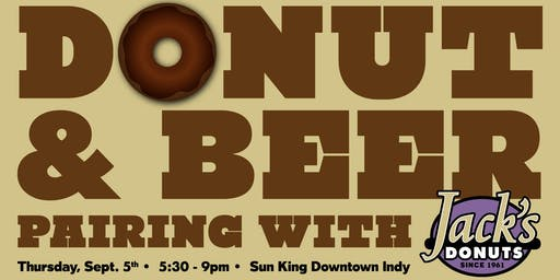 Jack's Donuts + Sun King Beer Pairing Event