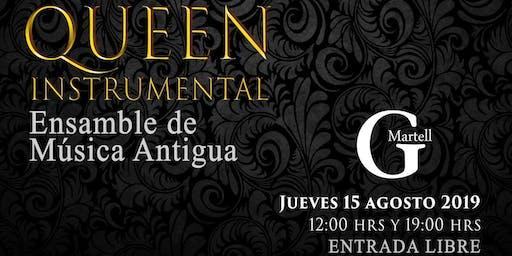 "Ensamble de Música Antigua Presenta ""Queen Instrumental"""