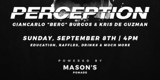 ALL HAIL ACADEMY presents PERCEPTION: BERG.XSTYLEZ + KRISPYFADES powered by MASON'S