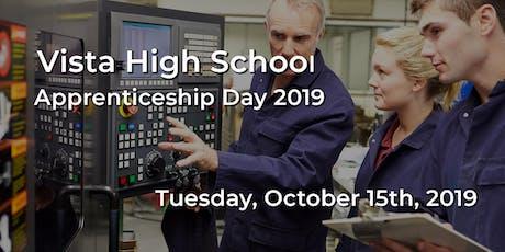 Vista High School  - Apprenticeship Day 2019 tickets
