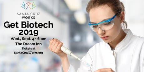 Santa Cruz Works New Tech MeetUp: Get Biotech 2019 tickets