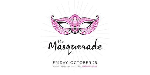 The Masquerade 2019: Zero Ceiling's Fall Fundraiser