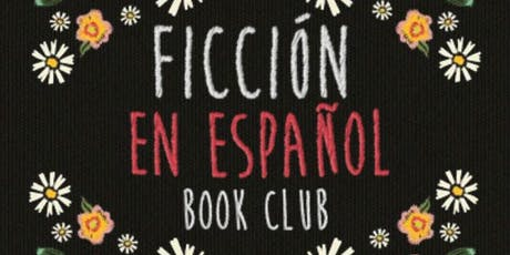 Ficción en Español book club with Dan Lopez tickets