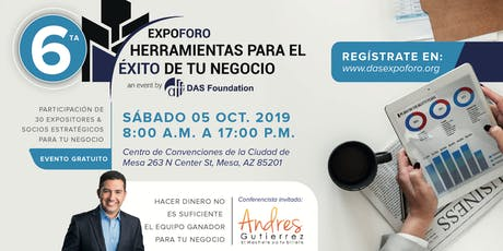 6ta EXPOFORO | HERRAMIENTAS PARA EL EXITO DE TU NEGOCIO tickets
