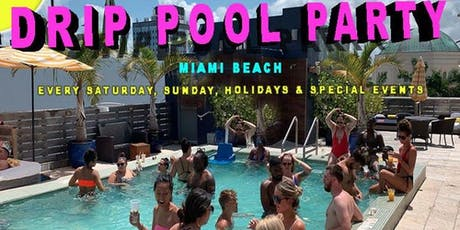 SUMMER IN MIAMI BEACH 2019 DRIP ROOFTOP POOL PARTY tickets