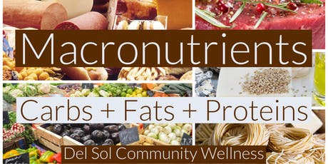 Macronutrients Series: Carbs + Fats + Protein tickets