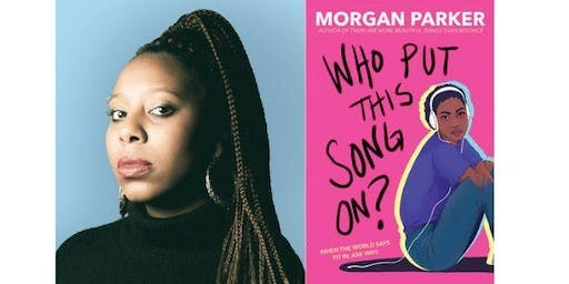 Morgan Parker on her YA Novel, Who Put This On?