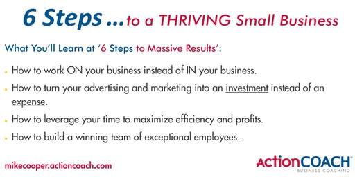 NOTE:  This event is being rescheduled  - 6 Steps to a Thriving Business