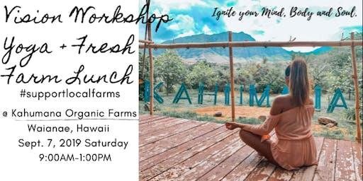 Vision Workshop + Yoga +Fresh Farm Lunch
