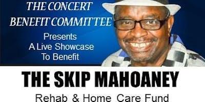 The Skip Mahoaney Benefit Concert