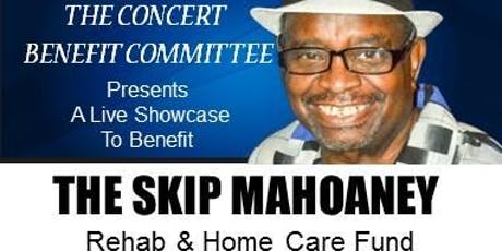 The Skip Mahoaney Benefit Concert tickets