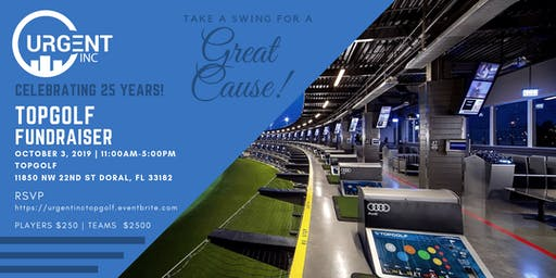 URGENT INC TOPGOLF Fundraising Event -$25,000 Hole-in-0ne