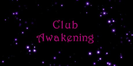 Club Awakening! EARLY HALLOWEEN PARTY!! tickets