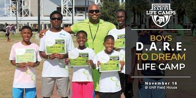 Boys D.A.R.E.  to Dream Life Camp