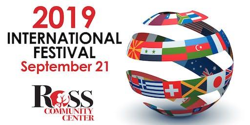 2019 International Festival - Ross Community Center