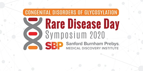 2020 SBP Rare Disease Day Symposium & CDG Family Conference tickets
