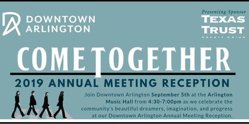 """Come Together"" Annual Meeting 2019"