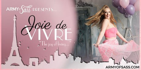 Army of Sass Presents Joie de Vivre  tickets