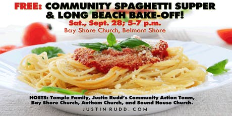 FREE community spaghetti supper & Long Beach Bake-Off!  | JustinRudd.com/supper tickets
