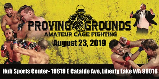 Proving Grounds Live Amateur MMA Fights August 23rd, 2019