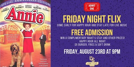 Friday Night Flix at Lone Star Court- ANNIE tickets