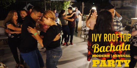 Bachata on the Rooftop Party! at Ivy Bar & Bistro 09/06 tickets