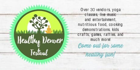 3rd Annual Healthy Denver Festival tickets