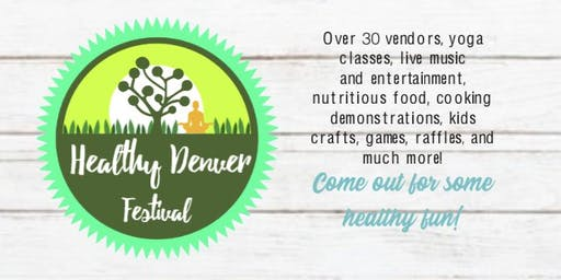 3rd Annual Healthy Denver Festival