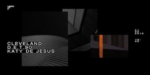 LAGERKULTUR╱ Cleveland, D.E.T.90, Katy De Jesus