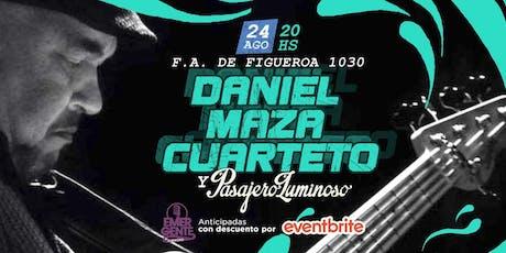 24/08 Daniel Maza Cuarteto + Pasajero Luminoso en El Emergente entradas
