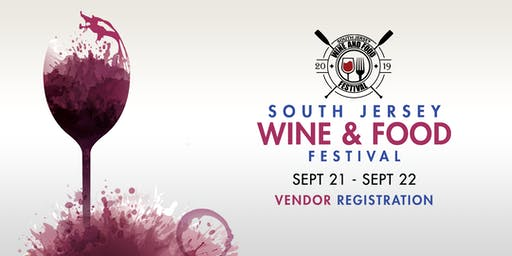 2019 South Jersey Wine & Food Festival Vendor Registration