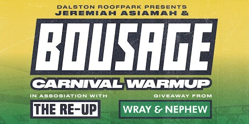 BOUSAGE x TheReUp - Carnival Warm Up @DalstonRoofPark