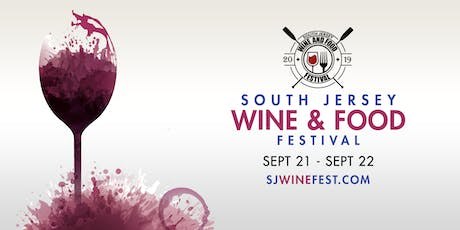 2019 South Jersey Wine & Food Festival Tickets tickets