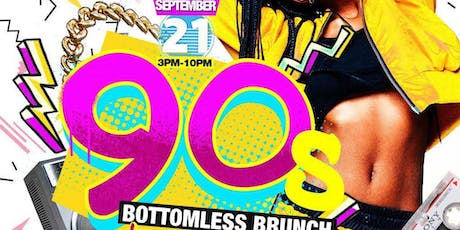 90's Bottomeless Brunch & Day Party  tickets