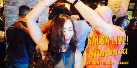 Free Salsa & Bachata Party with Live Music @ Sambuca Downtown! 09/19 tickets