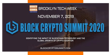Brooklyn Tech Week - BLOCK CRYPTO SUMMIT 2020 tickets