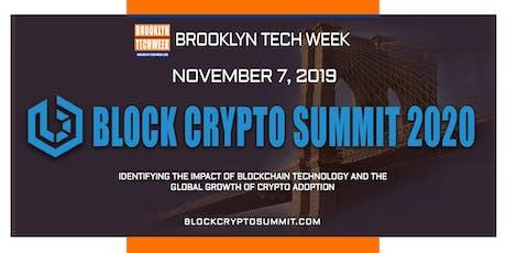 Brooklyn Tech Week - BLOCK CRYPTO SUMMIT 2020 tickets