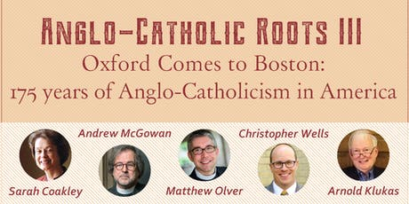 Anglo-Catholic Roots III: Oxford comes to Boston tickets