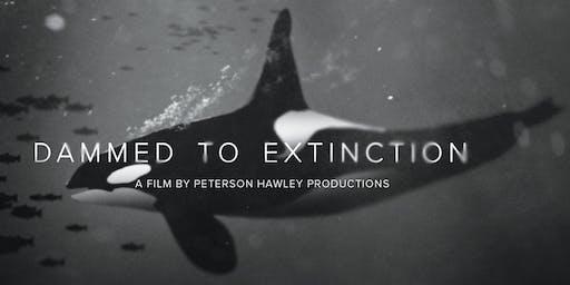 Dammed to Extinction Film Screening