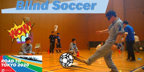 Blind Soccer the 2020 Tokyo Paralympic Games tickets