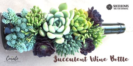 Succulent Wine Bottle + Mocktails  tickets